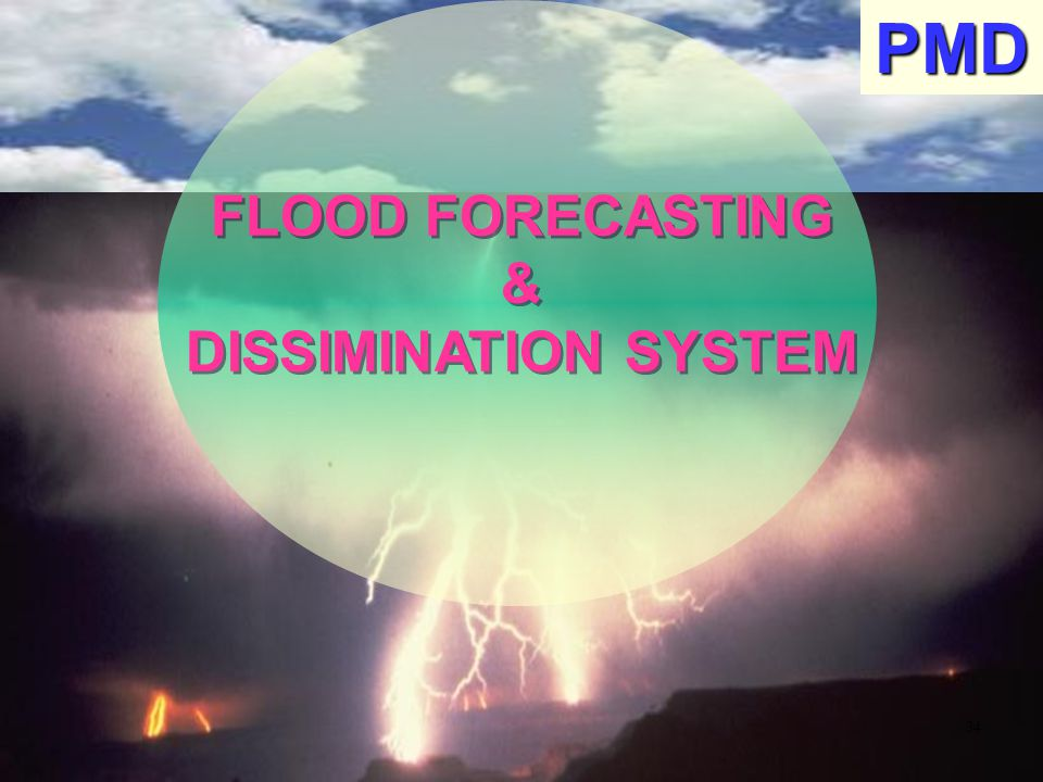 PMD FLOOD FORECASTING & DISSIMINATION SYSTEM