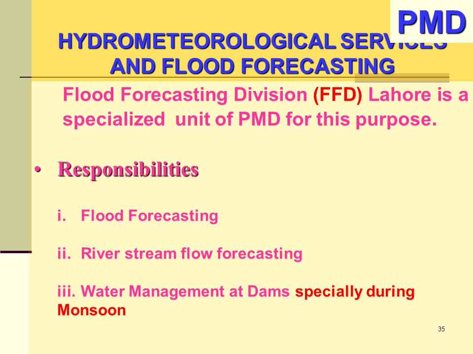 HYDROMETEOROLOGICAL SERVICES AND FLOOD FORECASTING