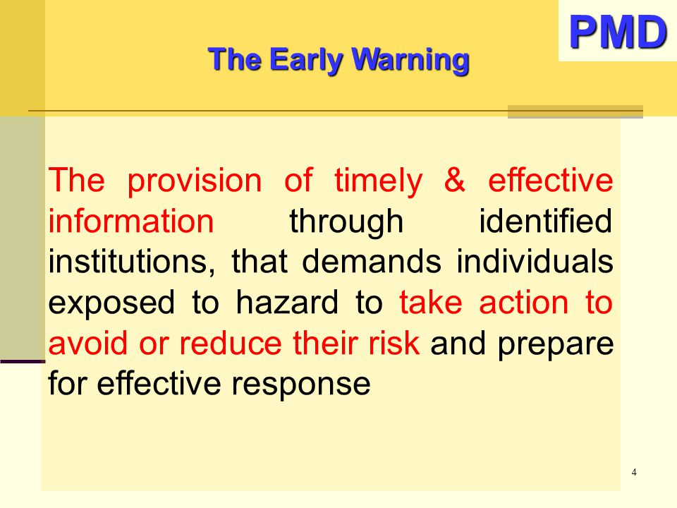 The Early Warning PMD.