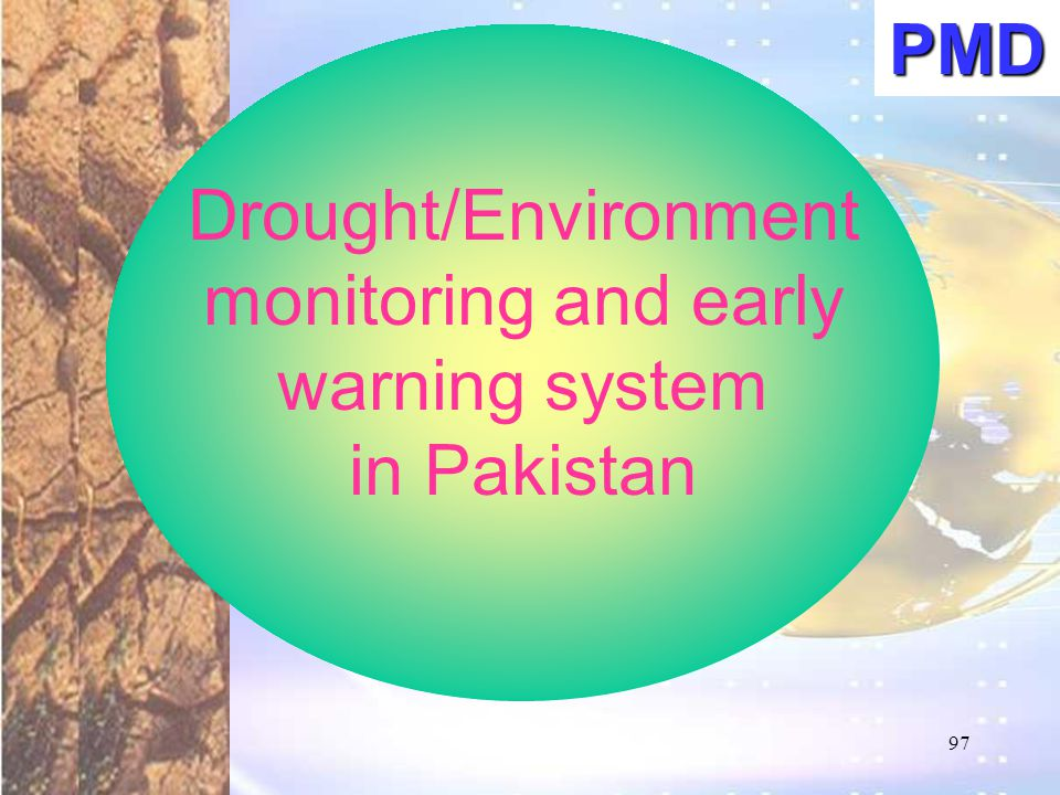 Drought/Environment monitoring and early warning system