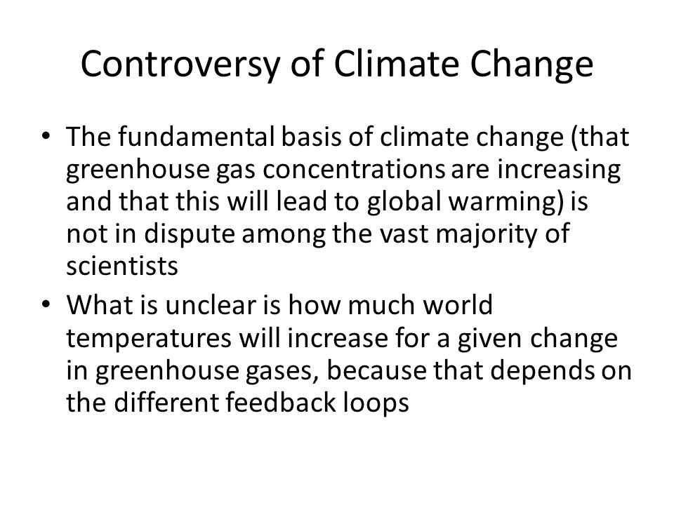 Controversy of Climate Change