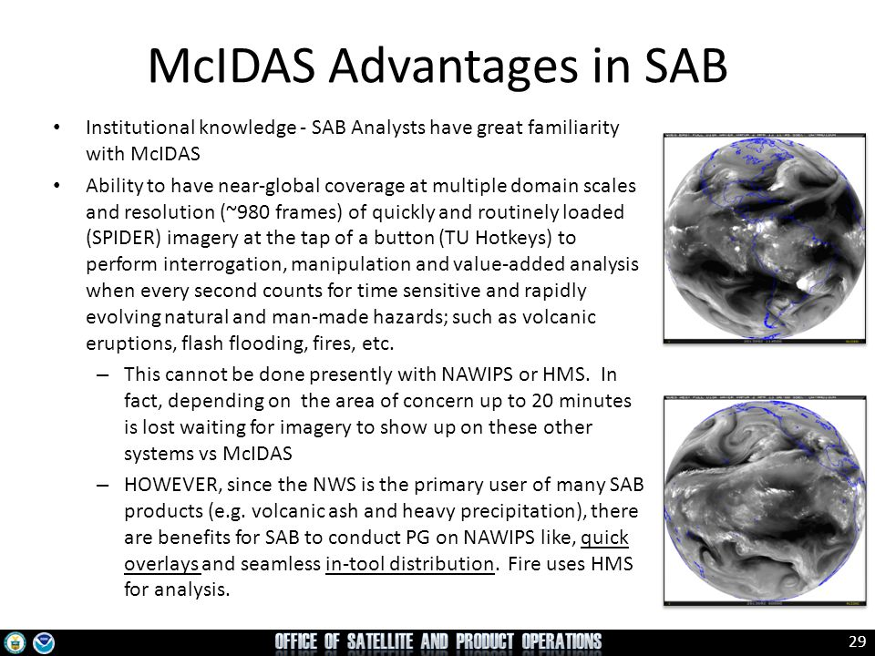 McIDAS Advantages in SAB