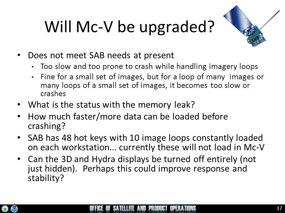 Will Mc-V be upgraded Does not meet SAB needs at present