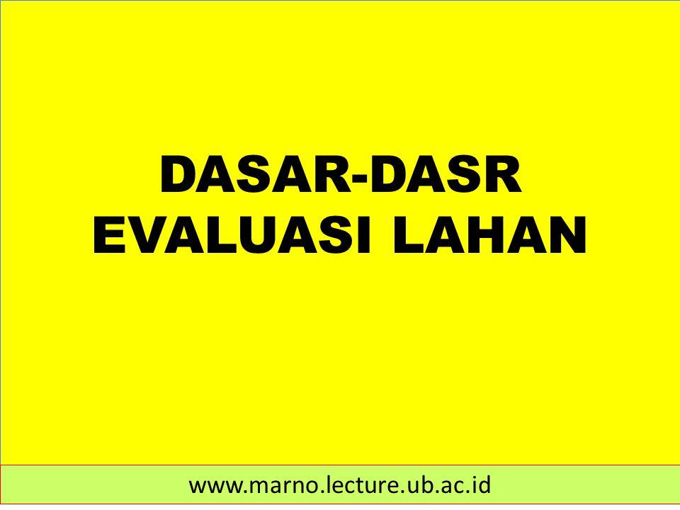 DASAR-DASR EVALUASI LAHAN