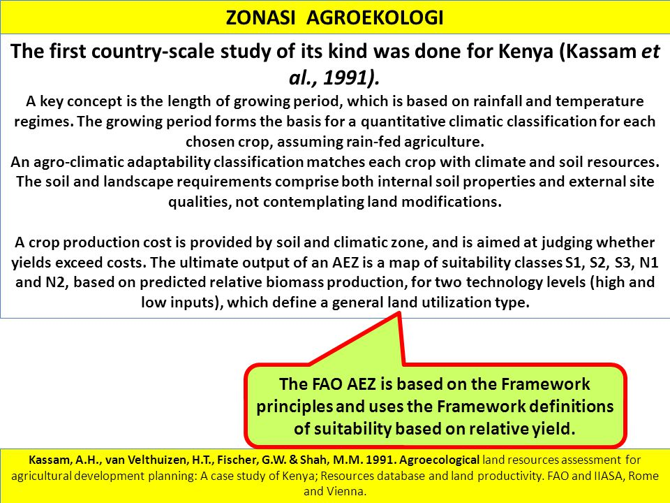 ZONASI AGROEKOLOGI The first country-scale study of its kind was done for Kenya (Kassam et al., 1991).