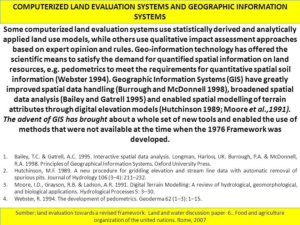 COMPUTERIZED LAND EVALUATION SYSTEMS AND GEOGRAPHIC INFORMATION SYSTEMS
