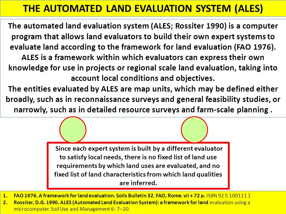 THE AUTOMATED LAND EVALUATION SYSTEM (ALES)