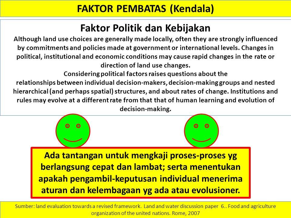 FAKTOR PEMBATAS (Kendala) Faktor Politik dan Kebijakan