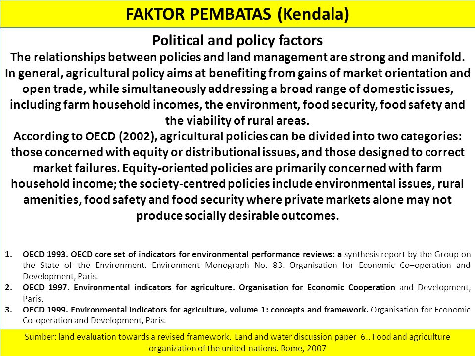 FAKTOR PEMBATAS (Kendala) Political and policy factors
