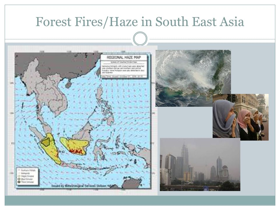 Forest Fires/Haze in South East Asia
