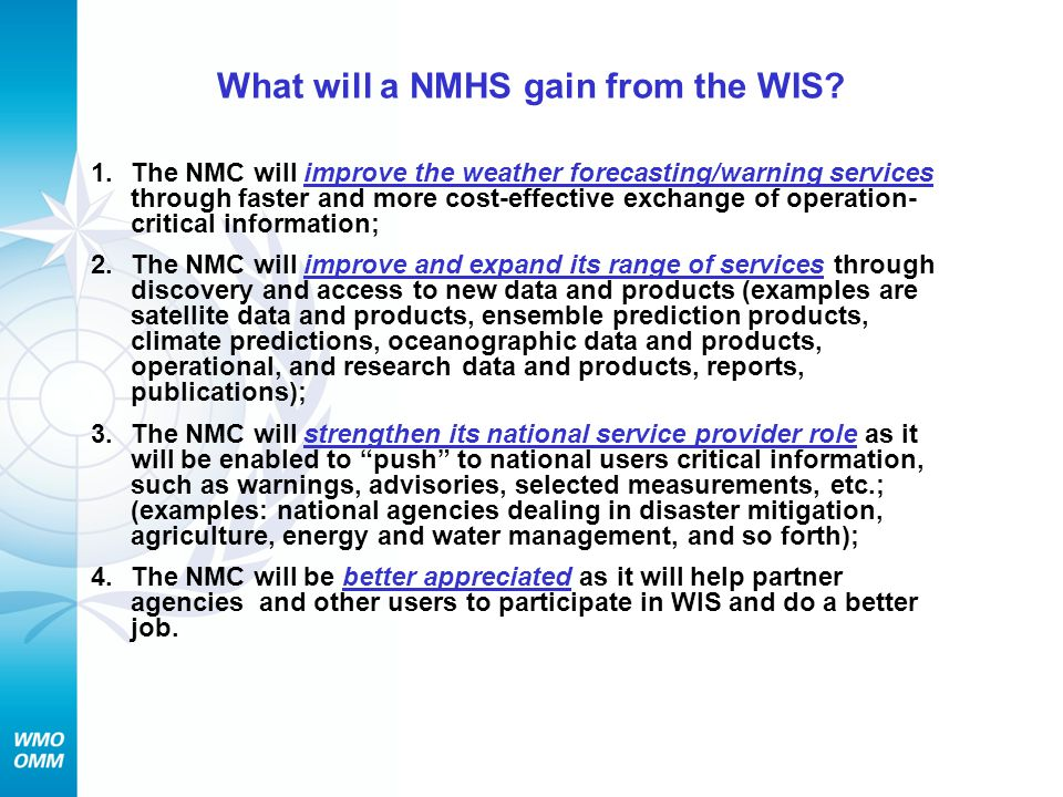 What will a NMHS gain from the WIS