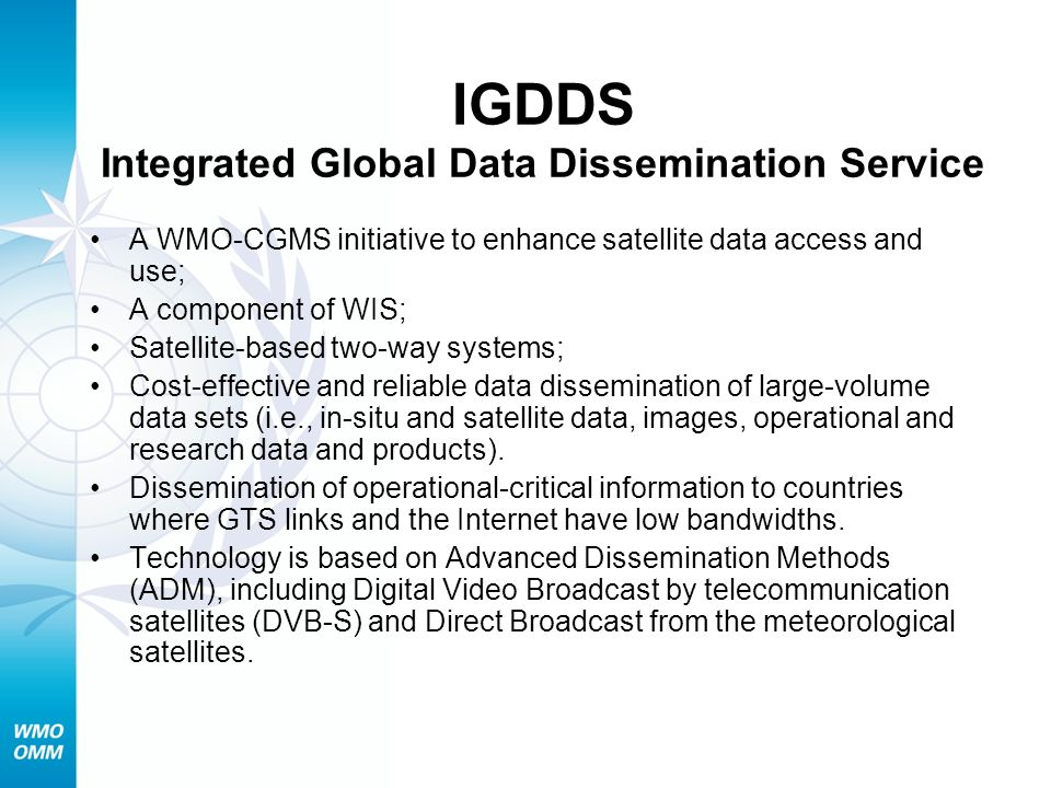 IGDDS Integrated Global Data Dissemination Service