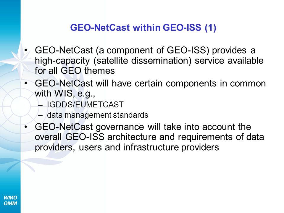 GEO-NetCast within GEO-ISS (1)