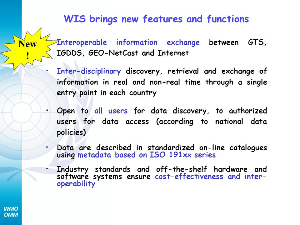WIS brings new features and functions