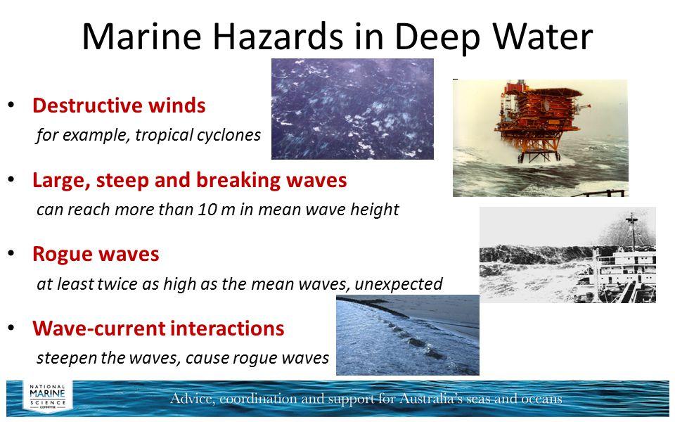 Marine Hazards in Deep Water