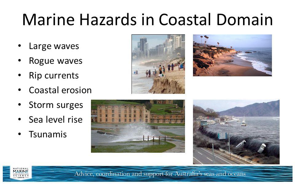 Marine Hazards in Coastal Domain