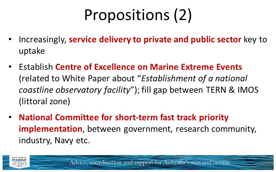 Propositions (2) Increasingly, service delivery to private and public sector key to uptake.