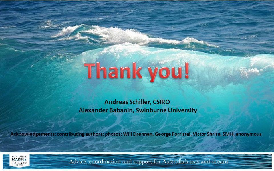 Andreas Schiller, CSIRO Alexander Babanin, Swinburne University