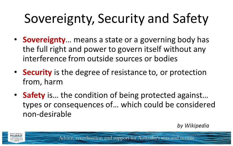 Sovereignty, Security and Safety