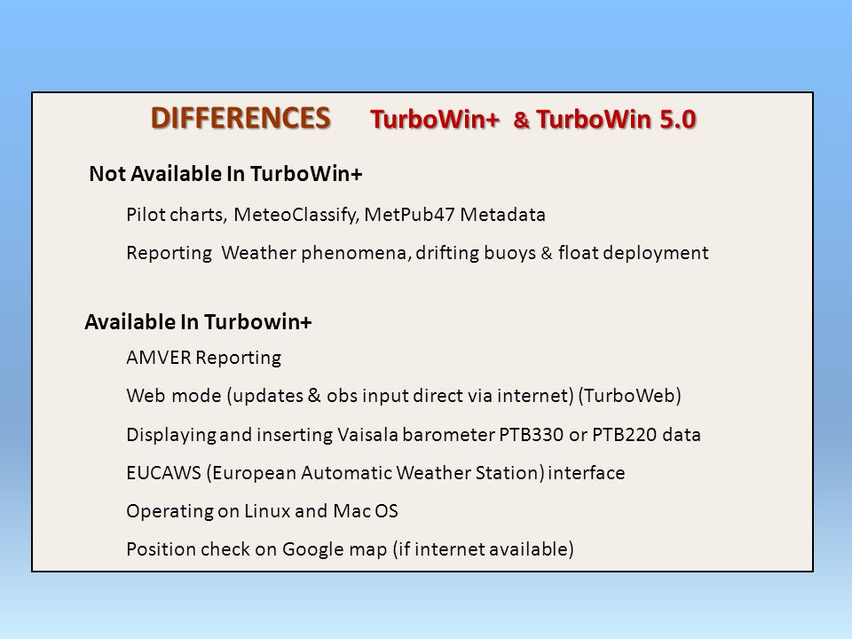 DIFFERENCES TurboWin+ & TurboWin 5.0