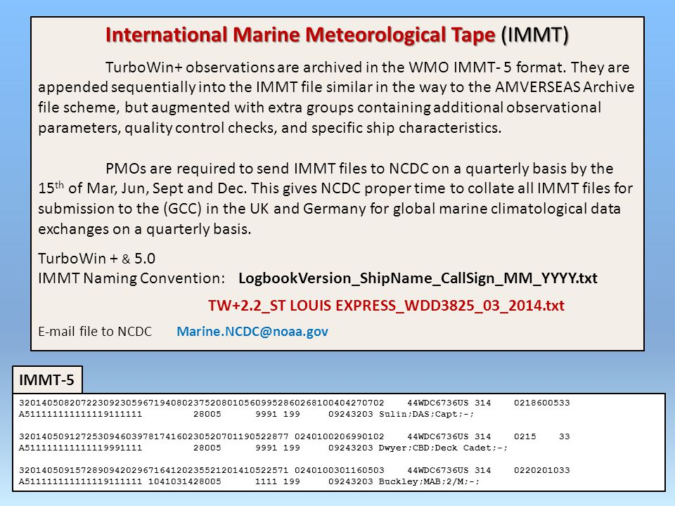 International Marine Meteorological Tape (IMMT)