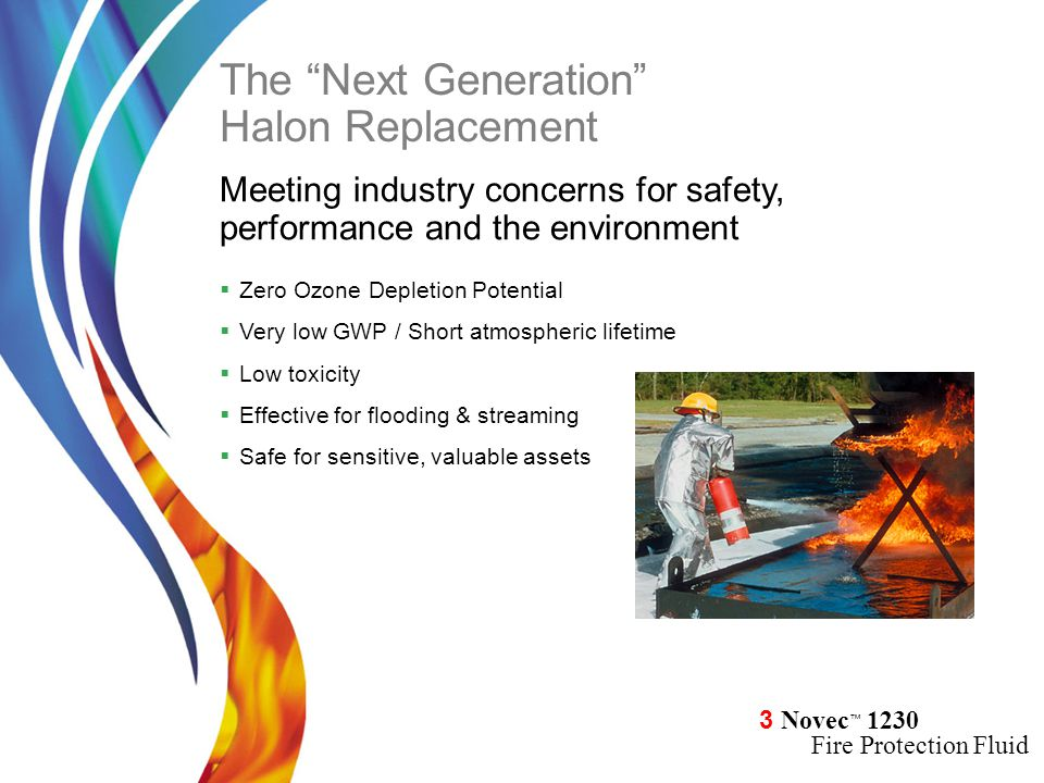 The Next Generation Halon Replacement