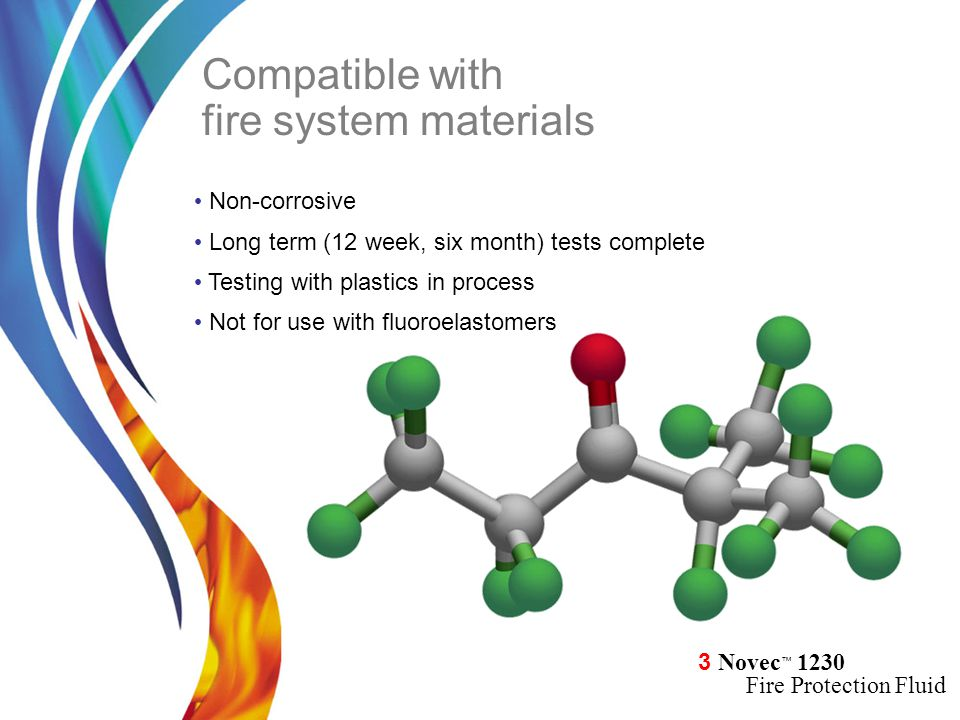 Compatible with fire system materials