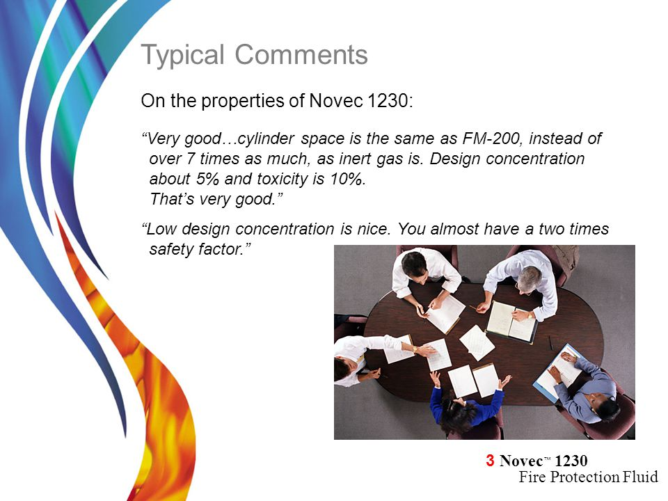 Typical Comments On the properties of Novec 1230: