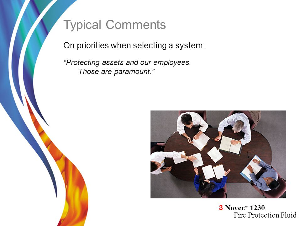 Typical Comments On priorities when selecting a system:
