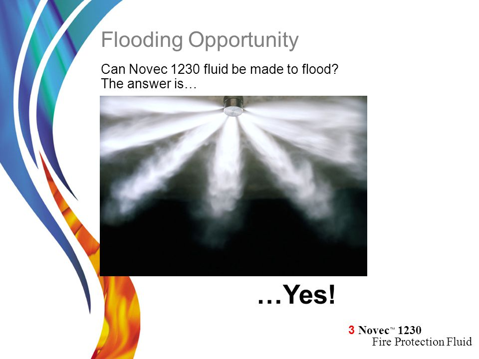 …Yes! Flooding Opportunity