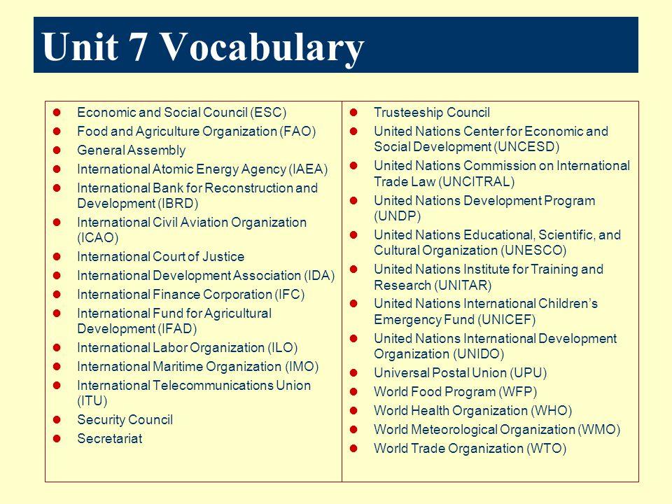 Unit 7 Vocabulary Economic and Social Council (ESC)