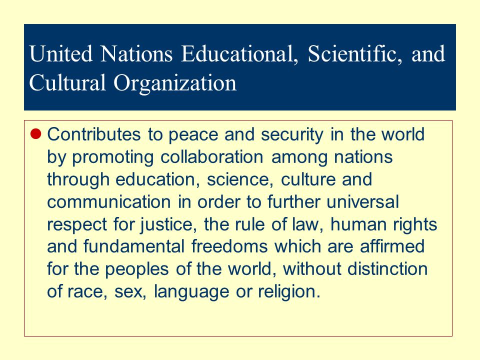 United Nations Educational, Scientific, and Cultural Organization