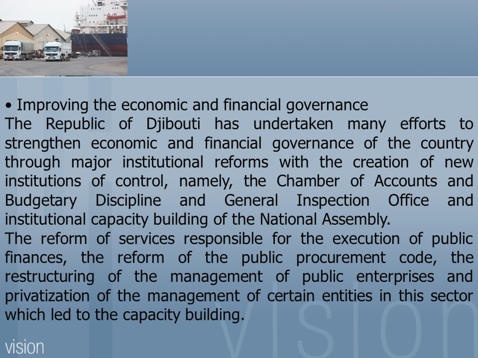 • Improving the economic and financial governance