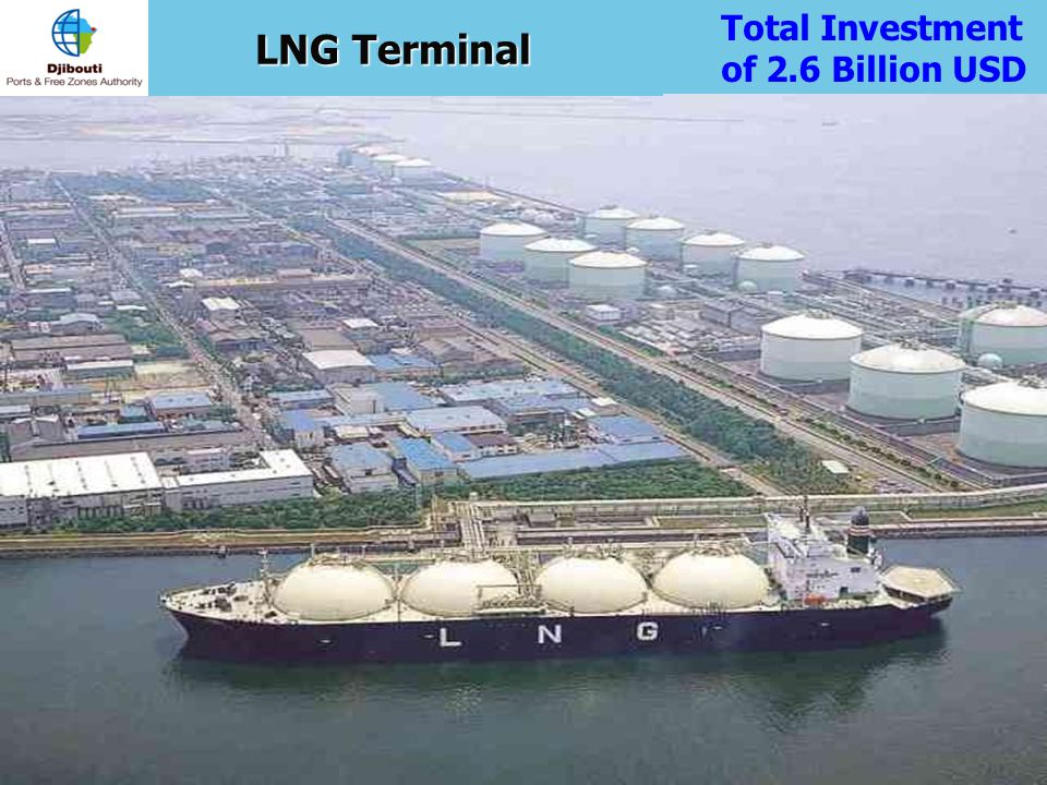 LNG Terminal Total Investment of 2.6 Billion USD