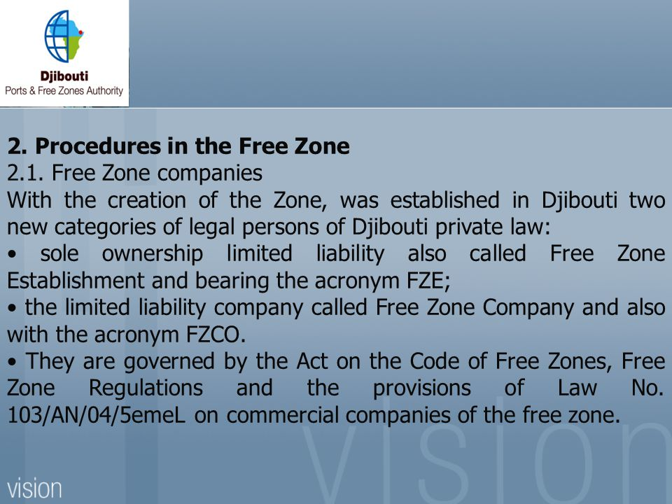 2. Procedures in the Free Zone