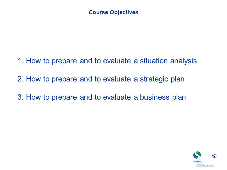 How to prepare and to evaluate a situation analysis