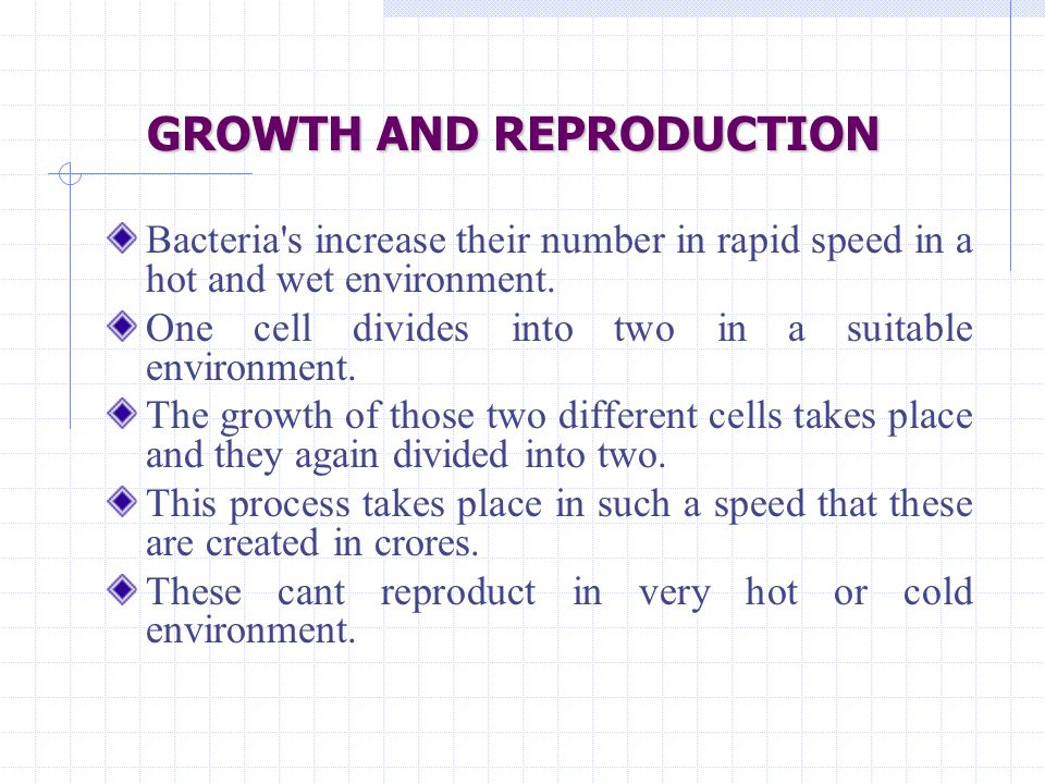 GROWTH AND REPRODUCTION