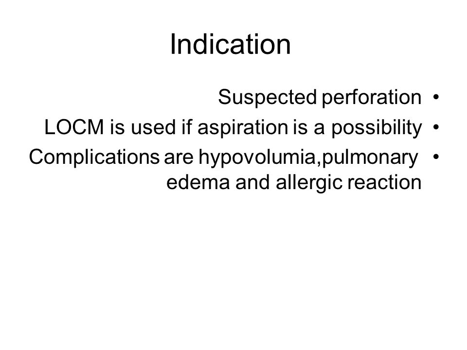 Indication Suspected perforation
