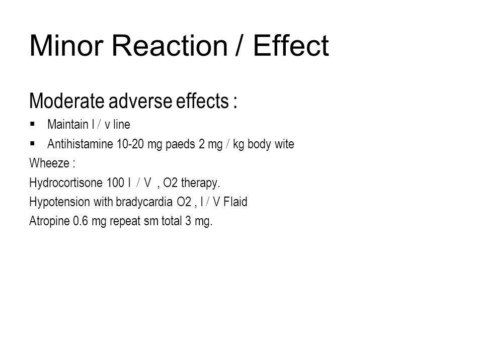 Minor Reaction / Effect