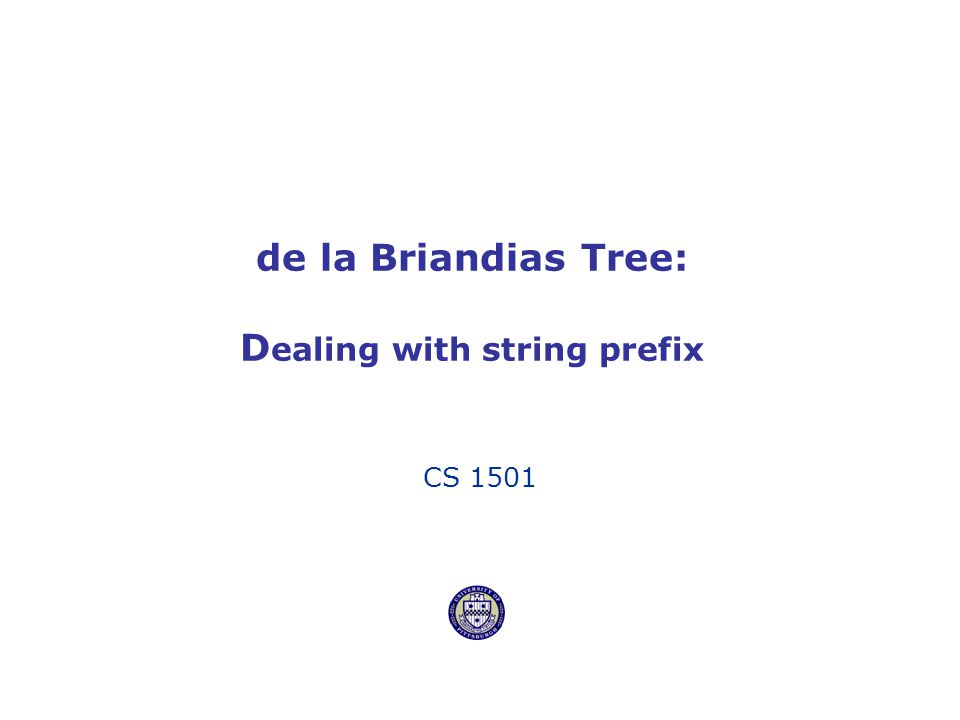 de la Briandias Tree: Dealing with string prefix