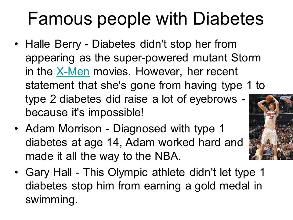 Famous people with Diabetes