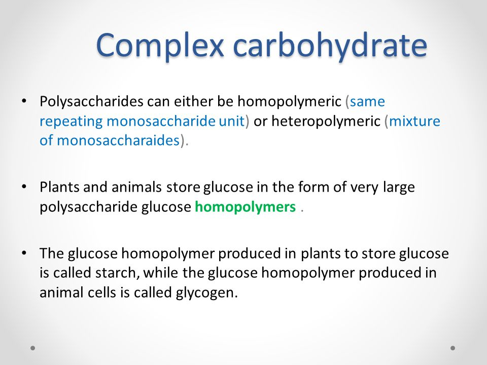 Complex carbohydrate