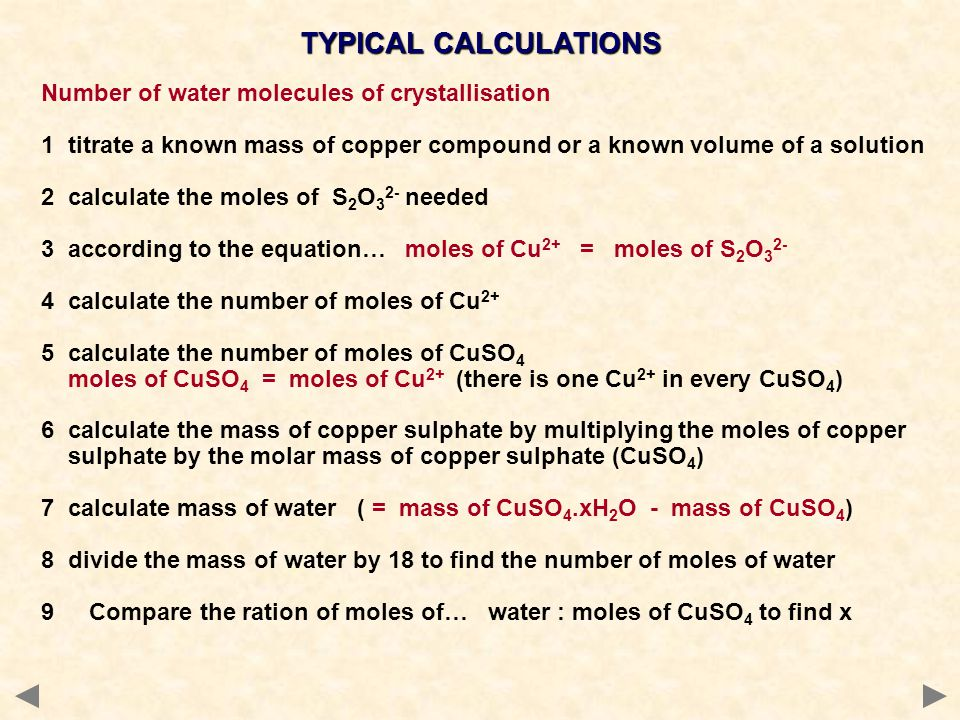 TYPICAL CALCULATIONS Number of water molecules of crystallisation