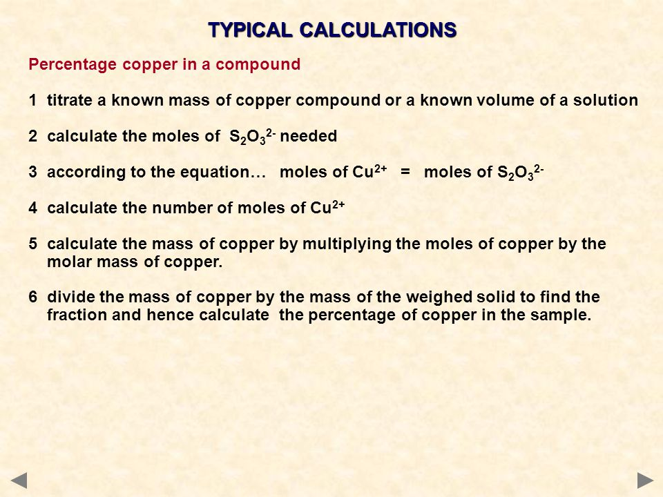 TYPICAL CALCULATIONS Percentage copper in a compound