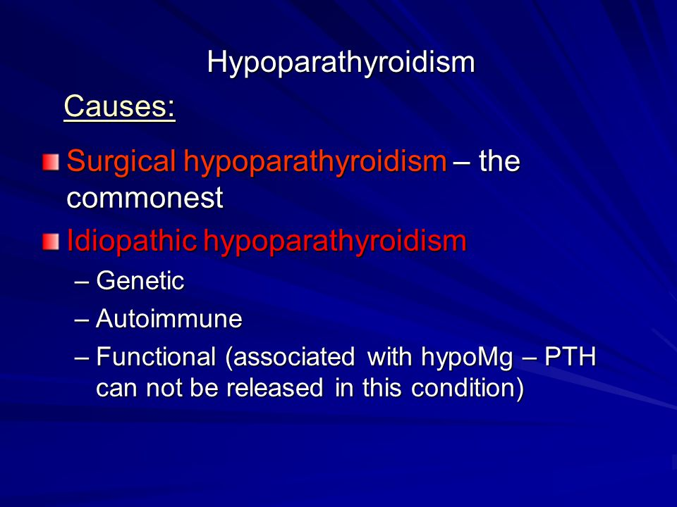 Surgical hypoparathyroidism – the commonest