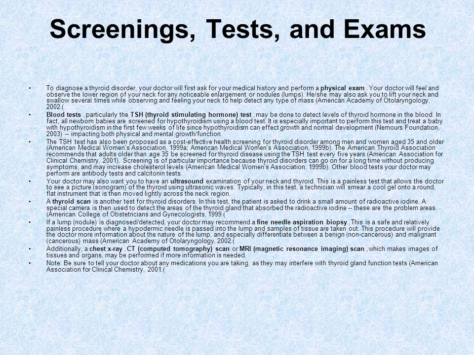Screenings, Tests, and Exams