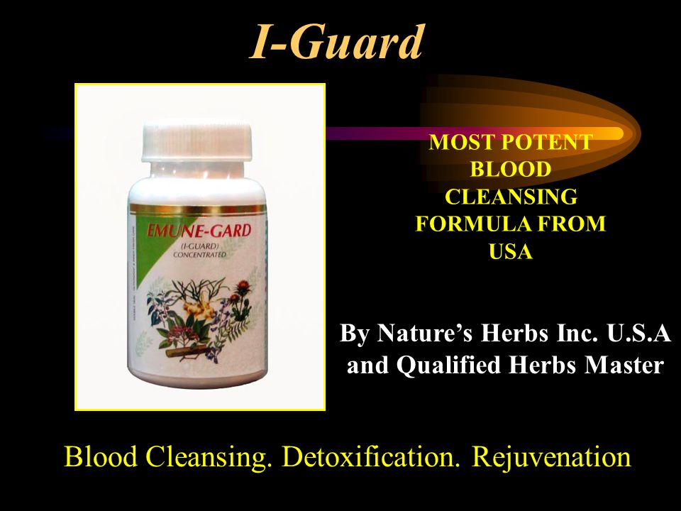 I-Guard Blood Cleansing. Detoxification. Rejuvenation