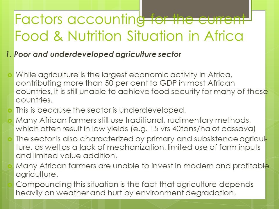 Factors accounting for the current Food & Nutrition Situation in Africa