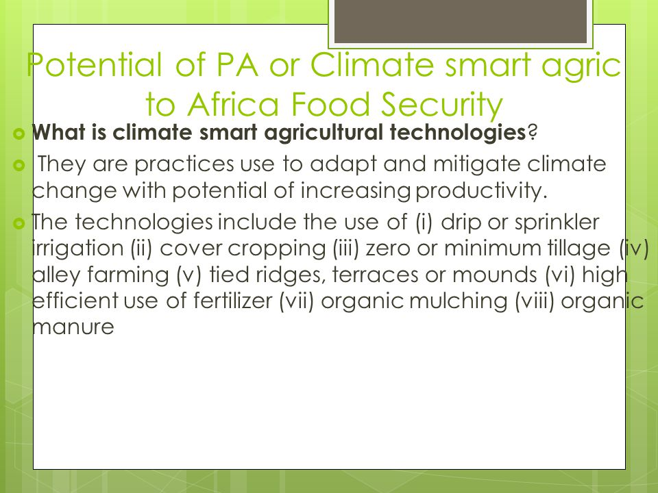 Potential of PA or Climate smart agric to Africa Food Security