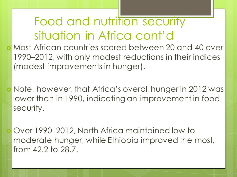 Food and nutrition security situation in Africa cont'd